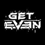 Get Even (Гет Ивэн) скачать бесплатно